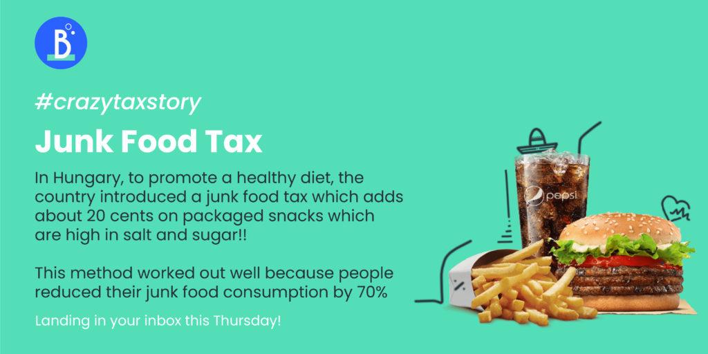Junk Food Tax - Crazy Tax Story